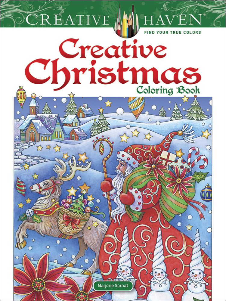 Creative Haven: Creative Christmas Coloring Book|サーナット, Marjorie|ドーヴァー社|