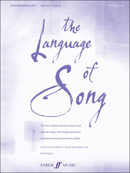 Language of Song, The: 中級編(高声用): CD付||フェイバー社