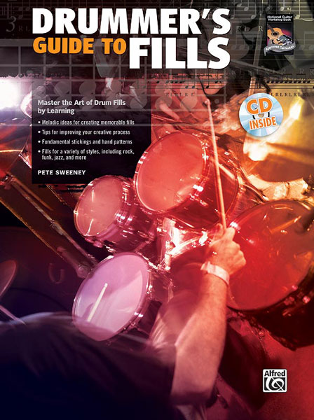 Drummer's Guide to Fills: Master the Art of Drum Fills: CD付|スウィーニー, Pete|アルフレッド社