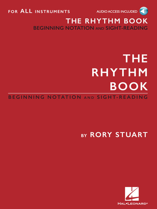 Rhythm Book, The: Beginning Notation and Sight-Reading for All Instruments|スチュアート, Rory|ハル・レナード社